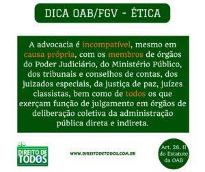 DICA OAB_FGV - ÉTICA - Incompatibilidade