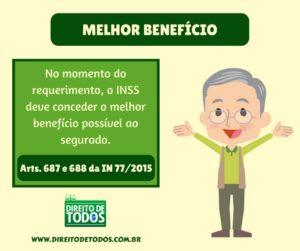 INSS deve conceder o melhor benefício