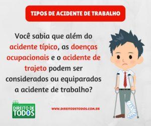 TIPOS DE ACIDENTE DE TRABALHO