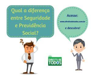 Qual a diferença entre Seguridade e Previdência Social2